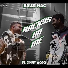 """Jimmy Wopo's Legacy Lives On In BallaMac's """"Racky's On Me"""""""