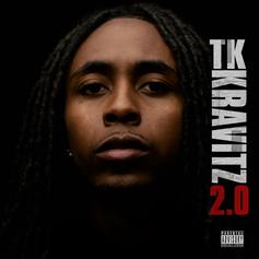 "Listen To TK Kravitz' ""2.0"" Mixtape Featuring 2 Chainz, NBA YoungBoy & Jacquees"
