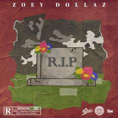 "Zoey Dollaz Honors Fallen Friends  With ""RIP"""