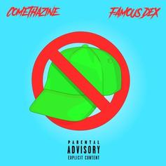 "Comethazine & Famous Dex Raise Havoc On ""BOY DON'T CAP!"""