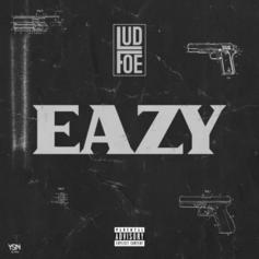 Lud Foe Slides With 'Eazy""
