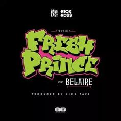 """Rick Ross & Dave East Up The Cups On """"Fresh Prince Of Belaire"""""""