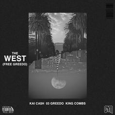 "Kai Ca$h Recruits 03 Greedo & King Combs On ""The West (Free Greedo)"""