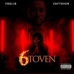 """Foolio & Zaytoven Drop Joint Project """"6toven"""""""