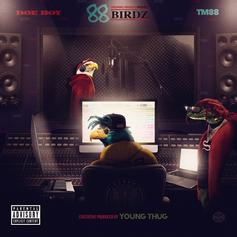 """Doe Boy & Young Thug Are As """"Slimey As It Get"""""""