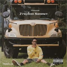"""Translee Blesses The Hip Hop Game With """"Freedom Summer"""" EP"""