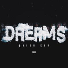 "Queen Key Fantasizes About Offset, 6ix9ine, Future, & More On ""Dreams"""