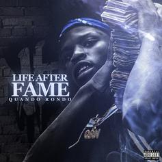 "Quando Rondo Drops ""Life After Fame"" Project Ft. NBA Youngboy, Rich Homie Quan & More"