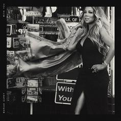 """Mariah Carey Releases New Single """"With You"""""""