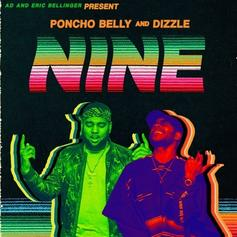 "Eric Bellinger & A.D. Return As Poncho Belly & Dizzle On ""Nine"" Project"