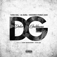 """Mal & Quill Link Up With Hoodrich Pablo Juan On """"Dolce Gabbana"""""""