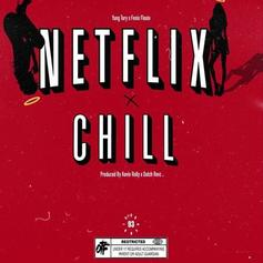 "Yung Tory & Shoreline Mafia's Fenix Flexin Team Up On ""Netflix & Chill"""