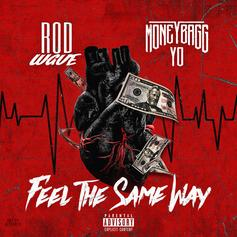 "Moneybagg Yo Features On Rod Wave's New Track ""Feel The Same Way"""