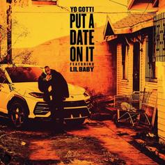 """Yo Gotti Grabs Lil Baby For New Single """"Put A Date On It"""""""