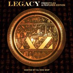 "AZ Drops Off ""Legacy"" Mixtape Ft. Joe Budden, Nas, Styles P & More"