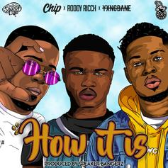"""Roddy Ricch Mixes & Mingles With Chip & Yxng Bane On """"How It Is"""""""