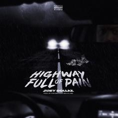 """Zoey Dollaz Drops Off His New Single  """"Highway Full Of Pain"""""""