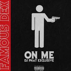 """Famous Dex Leaks One Of His Older Songs """"On Me"""""""