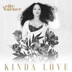"Elle Varner Drops Off New Single ""Kinda Love"""