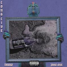"""Thurz Teams Up With Jake One On """"Long Live"""""""