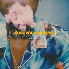 "Lucky Daye Drops Tearjerker ""Love You Too Much"""