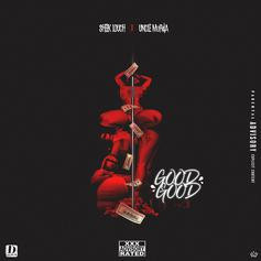 "Sheek Louch & Uncle Murda Get X-Rated On ""Good Good"""