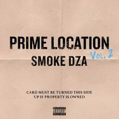 "Smoke DZA Releases ""Prime Location Vol. 2"""