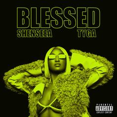 "Tyga Links Up With Shenseea For Her New Banger ""Blessed"""