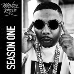 """Manolo Rose Drops Off His Latest Tape """"Season One"""""""