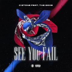 """The Game & J. Stone Ponder The Life On """"See You Fail"""""""