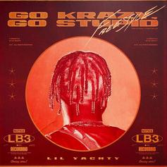"""Lil Yachty Hypes Up """"LB3"""" With His """"Go Krazy, Go Stupid"""" Freestyle"""