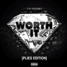 "Plies Flips YK Osiris' ""Worth It"" For New Track"