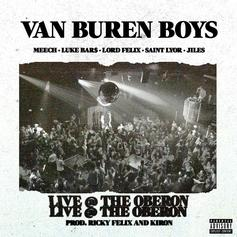 "The Van Buren Boys Arrive Properly On ""Live @ The Oberon"""