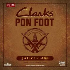 "Jahvillani's ""Clarks Pon Foot"" Is The Hottest Thing Going In Jamaica"