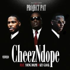 """Project Pat Links Up With Young Dolph & Key Glock For """"CheezNDope"""""""