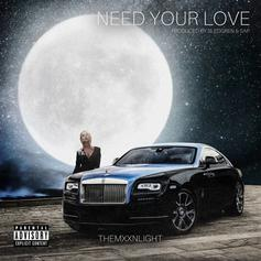 "THEMXXNLIGHT Drop Off New Single ""Need Your Love"""