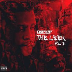 "Chief Keef Unleashes New Project ""The Leek Vol. 8"""