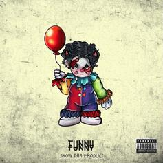 """Snow Tha Product Ain't Here For The Clowns On """"Funny"""""""