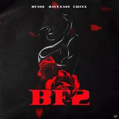 "Dave East & Chinx Assist Bynoe On ""BF2"""