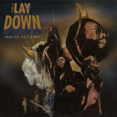 """DRAM Pours His Heart Out With H.E.R & Watt On """"The Lay Down"""""""