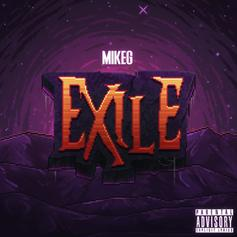 "Mike G Drops Off His Latest Project ""Exile"""
