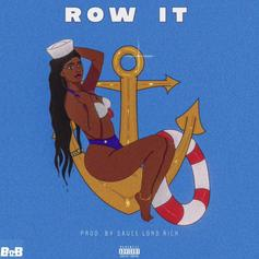 "B.o.B Emerges With A New Banger On ""Row It"""