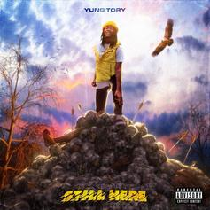 "Listen to Yung Tory's New EP ""Still Here"""