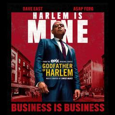 "Dave East & A$AP Ferg Share The Spotlight On ""Business Is Business"" From The ""Godfather Of Harlem"" Soundtrack"