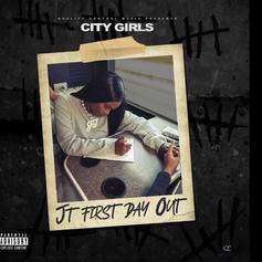 """City Girls' JT Drops """"JT First Day Out"""" Upon Prison Release"""