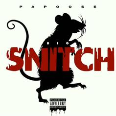 """Papoose Drops New Single """"Big Snitch"""""""