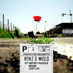 """Nipsey Hussle Features On Stylz & Wells' Track """"Product Of The Ghetto"""""""