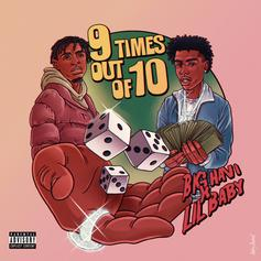 """Lil Baby Jumps On Big Havi's """"9 Times Out Of 10"""" For The Official Remix"""