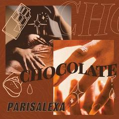 "Parisalexa Comes Through With ""Chocolate"" Track"