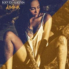 "Kevin Gates Honors His Wife & Airs Out His Bad Behavior On ""Dreka"""